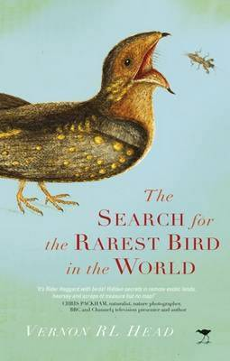 Search for the Rarest Bird in the World (Hardback)