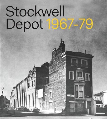 Stockwell Depot: 1967-79 (Paperback)
