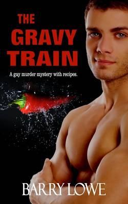 The Gravy Train (Paperback)