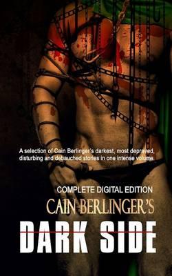 Cain Berlinger's Dark Side (Paperback)