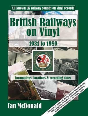 British Railways on Vinyl: 1931 to 1989 (Paperback)