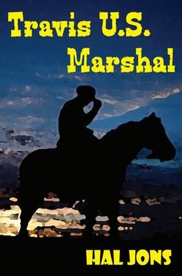 Travis, U.S. Marshal (Paperback)