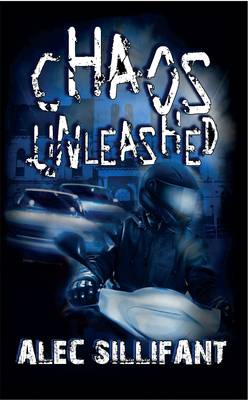 Chaos Unleashed: Schoolboy, Operative, Fugitive (Paperback)