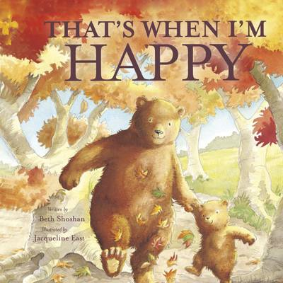 That's When I'm Happy (Hardback)