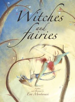 Witches and Fairies (Hardback)