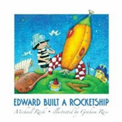 Edward Built a Rocket Ship (Hardback)