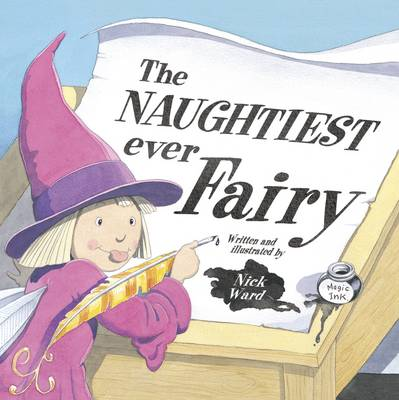 The Naughtiest Ever Fairy (Hardback)