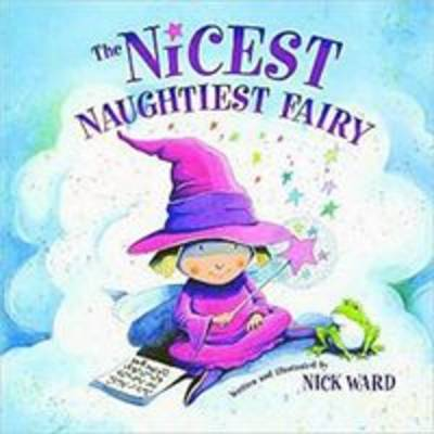 The Nicest Naughty Fairy (Hardback)