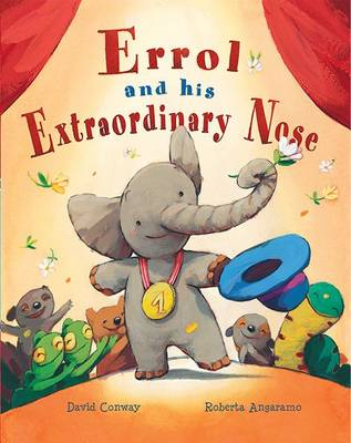 Errol and His Extraordinary Nose (Hardback)