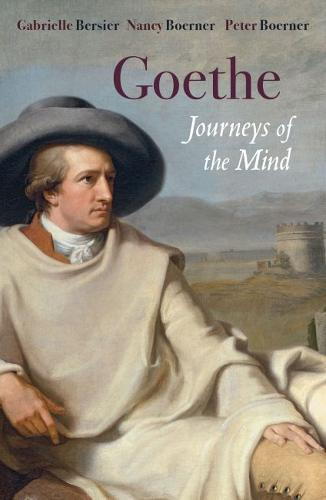 Goethe: Journey of the Mind (Hardback)