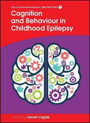 Cognition and Behaviour in Childhood Epilepsy (Hardback)