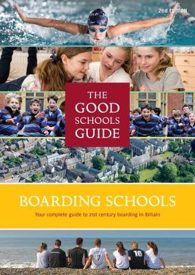 The Good Schools Guide Boarding Schools in the UK (Paperback)