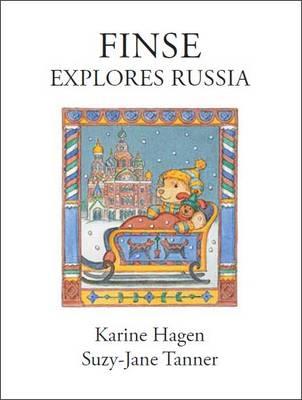 Finse Explores Russia - Finse Children's Book Series 3 (Hardback)