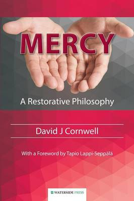 Mercy: A Restorative Philosophy (Paperback)