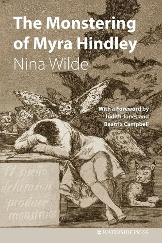 The Monstering of Myra Hindley (Paperback)