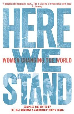 Here We Stand: Women Changing the World (Paperback)