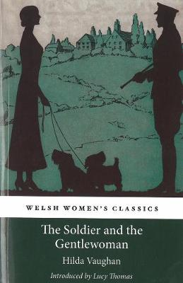 The Soldier And The Gentlewoman (Paperback)