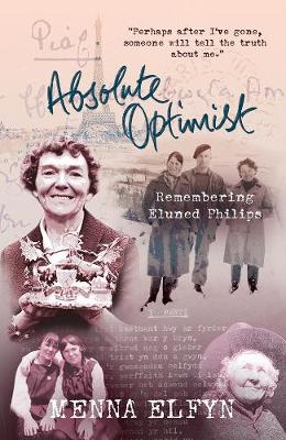 Absolute Optimist: Remembering Eluned Phillips (Paperback)