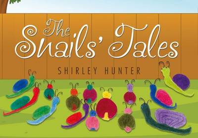 The Snails' Tales (Hardback)