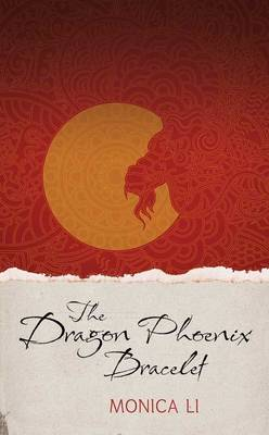 The Dragon Phoenix Bracelet (Hardback)