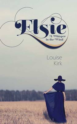 Elsie: A Whisper in the Wind (Paperback)