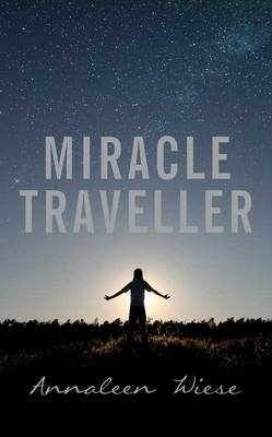 Miracle Traveller (Paperback)