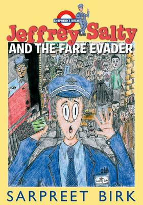 Jeffrey Salty and the Fare Evader (Hardback)