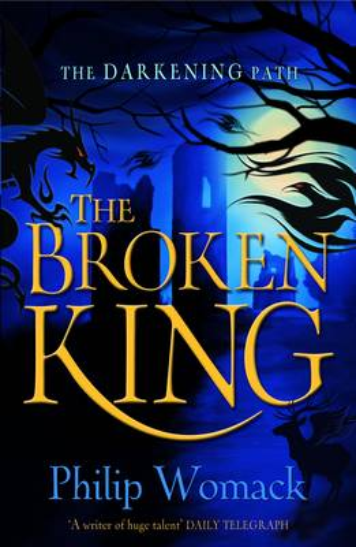 The Broken King - The Darkening Path 1 (Paperback)