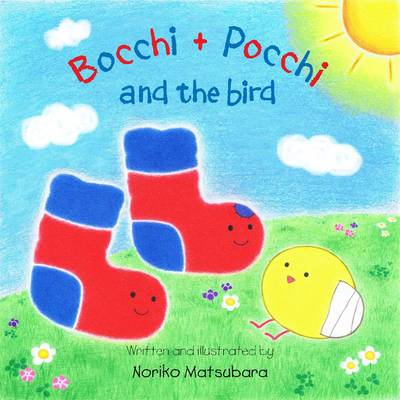 Bocchi and Pocchi and the Bird (Paperback)
