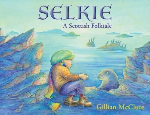 Selkie: A Scottish Folktale (Paperback)