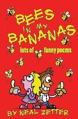 Bees in My Bananas (Paperback)