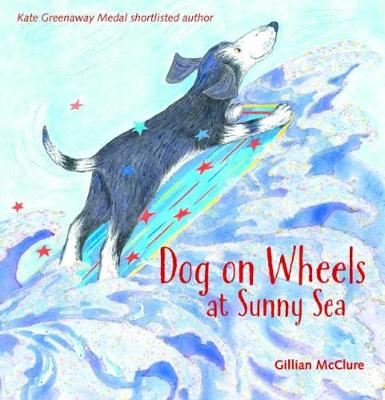 Dog on Wheels at Sunny Sea (Paperback)