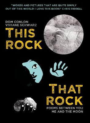 This Rock, That Rock: Poems between you me and the moon (Paperback)