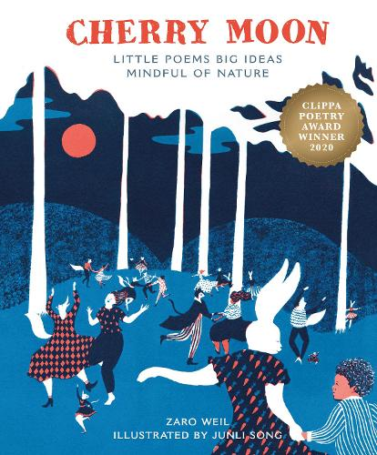 Cherry Moon: Little Poems Big Ideas Mindful of Nature (Hardback)