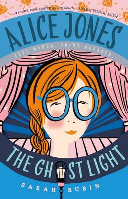 Alice Jones: The Ghost Light (Paperback)