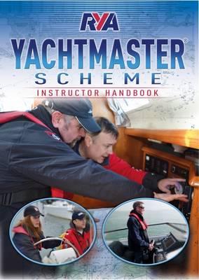 RYA Yachtmaster Scheme Instructor Handbook (Book)
