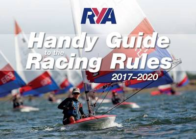 RYA Handy Guide to the Racing Rules 2017-2020 (Paperback)