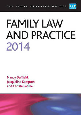 Family Law and Practice 2014 2014: LPC Guide - CLP Legal Practice Guides (Paperback)