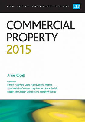 Commercial Property 2015 - CLP Legal Practice Guides (Paperback)