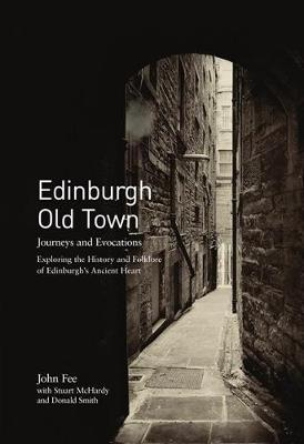 Edinburgh Old Town - Journeys and Evocations 3 (Paperback)