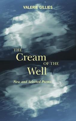The Cream of the Well: New and Selected Poems (Paperback)