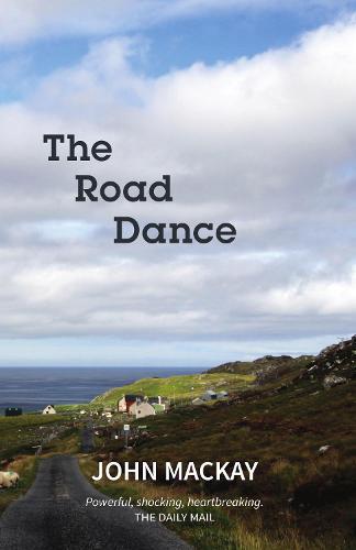 The Road Dance - Hebrides 1 (Paperback)
