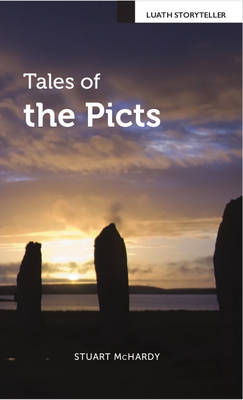Tales of the Picts - Luath Storyteller (Paperback)