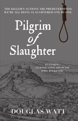 Pilgrim of Slaughter - John MacKenzie Series 3 (Paperback)