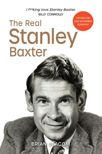 The Real Stanley Baxter (Hardback)