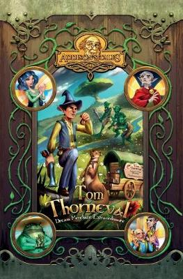 Tom Thorneval: Dream Merchant Extraordinaire - Addison's Tales (Paperback)