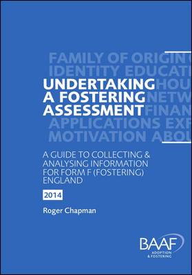 Undertaking a Fostering Assessment in England 2014 (Paperback)