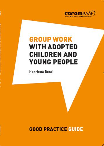 Group Work with Adopted Children and Young People (Paperback)