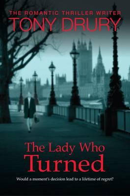 The Lady Who Turned (Hardback)