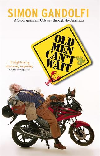 Old Men Can't Wait (Paperback)